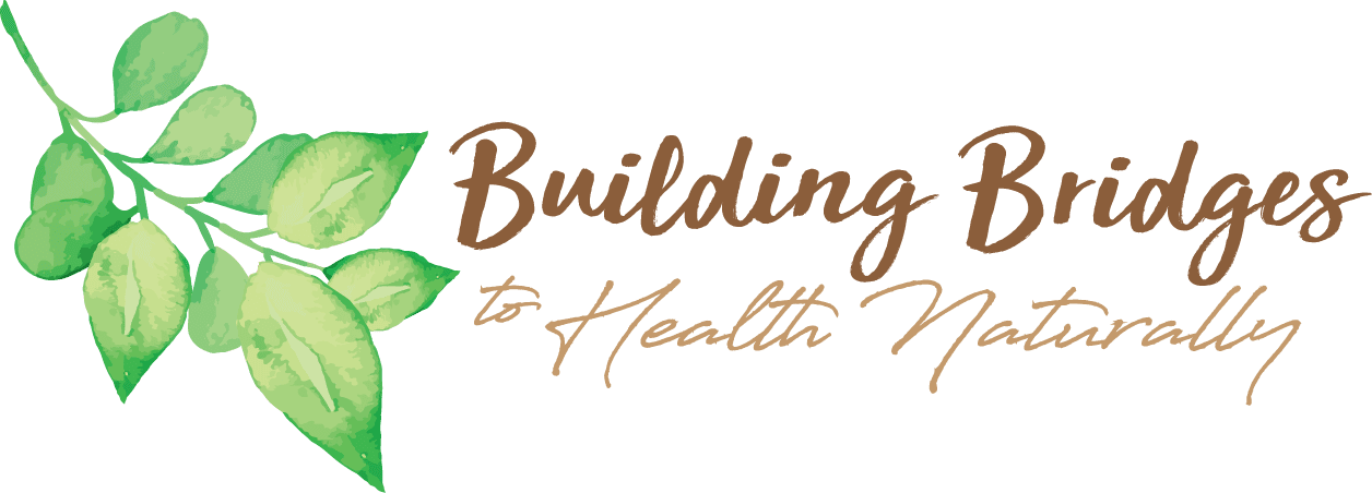 Building Bridges to Health Naturally
